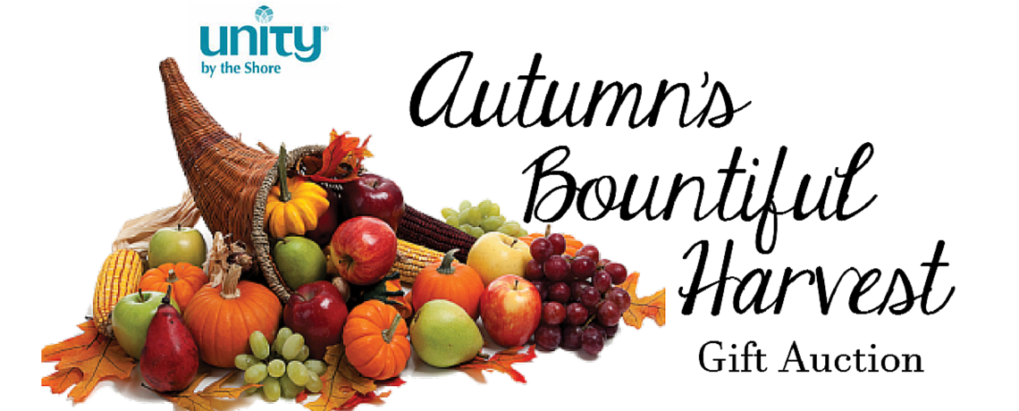 Fri., October 7, 2016 – Autumn's Bountiful Harvest – Gift Auction