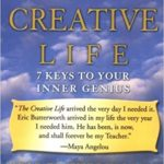 Spiritual Book Study:  The Creative Life: 7 Keys to Your Inner Genius  by Eric Butterworth